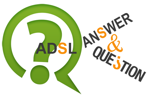 Question & Answer ADSL